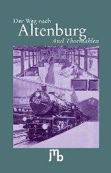 Der Weg nach Altenburg