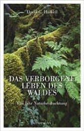 Haskell, David G._Das verborgene Leben des Waldes_klein